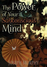 Omslag - The Power of Your Subconscious Mind