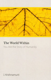 The World within av J. Krishnamurti (Heftet)