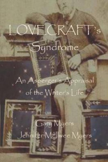 Lovecraft's Syndrome av Gary Myers og Jennifer McIlwee Myers (Heftet)
