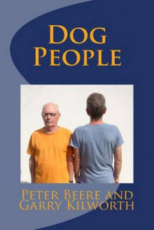 Dog People av Garry Kilworth og Peter Beere (Heftet)