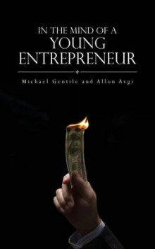 In the Mind of a Young Entrepreneur av Michael Gentile (Heftet)