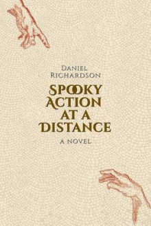 Spooky Action at a Distance av Daniel Richardson (Heftet)