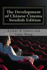 Omslag - The Development of Chinese Cinema - Swedish Edition