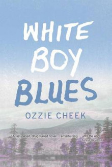 White Boy Blues av Ozzie Cheek (Heftet)
