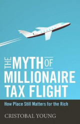 Omslag - The Myth of Millionaire Tax Flight