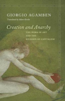 Creation and Anarchy av Giorgio Agamben (Innbundet)
