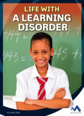 Life with a Learning Disorder av James Bow (Innbundet)