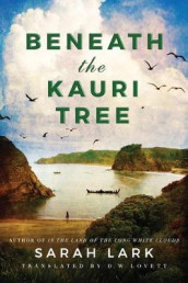 Beneath the Kauri Tree av Sarah Lark (Heftet)
