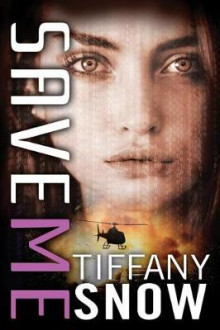 Save Me av Tiffany Snow (Heftet)