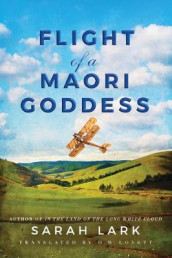 Flight of a Maori Goddess av Sarah Lark (Heftet)