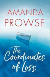 The Coordinates of Loss av Amanda Prowse (Heftet)