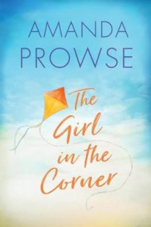 The Girl in the Corner av Amanda Prowse (Heftet)