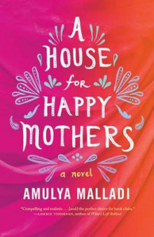 A House for Happy Mothers av Amulya Malladi (Heftet)