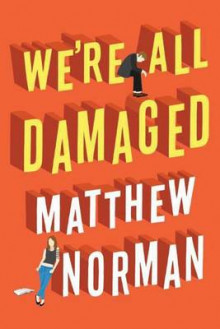 We're All Damaged av Matthew Norman (Heftet)