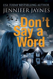 Don't Say a Word av Jennifer Jaynes (Heftet)