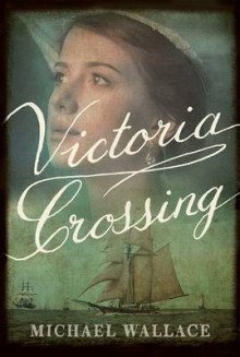 Victoria Crossing av Michael Wallace (Heftet)