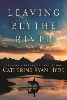 Leaving Blythe River av Catherine Ryan Hyde (Heftet)