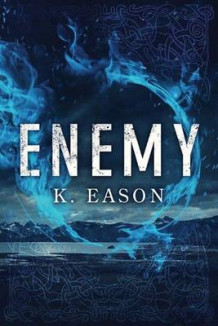 Enemy av K. Eason (Heftet)
