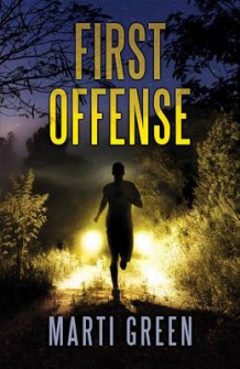 First Offense av Martin Green (Heftet)