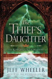The Thief's Daughter av Jeff Wheeler (Heftet)