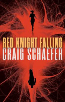 Red Knight Falling av Craig Schaefer (Heftet)