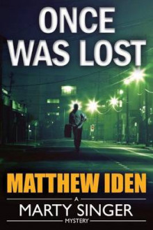 Once Was Lost av Matthew Iden (Heftet)