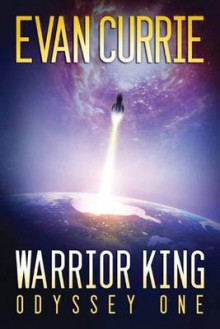 Warrior King av Evan Currie (Heftet)