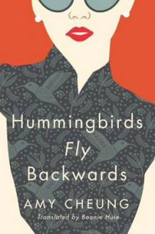 Hummingbirds Fly Backwards av Amy Cheung (Heftet)