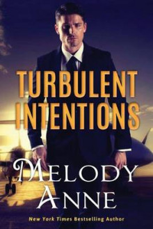Turbulent Intentions av Melody Anne (Heftet)