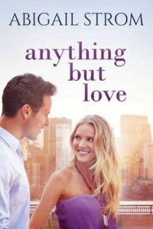 Anything but Love av Abigail Strom (Heftet)