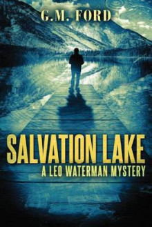 Salvation Lake av G. M. Ford (Heftet)