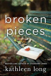 Broken Pieces av Kathleen Long (Heftet)