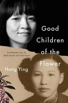 Good Children of the Flower av Hong Ying (Heftet)