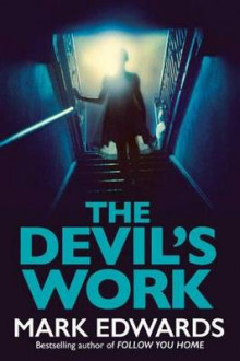 The Devil's Work av Mark Edwards (Heftet)