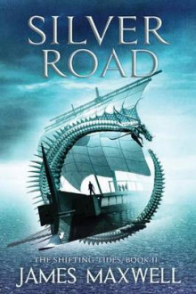 Silver Road av James Maxwell (Heftet)