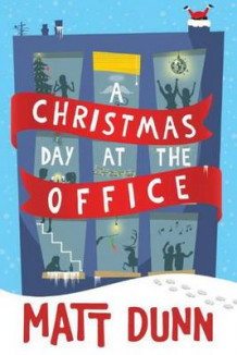 A Christmas Day at the Office av Matt Dunn (Heftet)