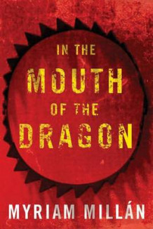 In the Mouth of the Dragon av Myriam Millan (Heftet)