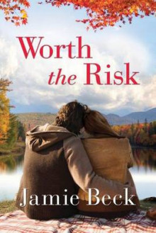 Worth the Risk av Jamie Beck (Heftet)