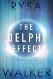 The Delphi Effect av Rysa Walker (Heftet)