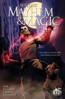Mayhem and Magic: The Graphic Novel: Volume 1 av Sarah Fine, Alex De Campi, Dennis Calero og Andrew Dalhouse (Heftet)