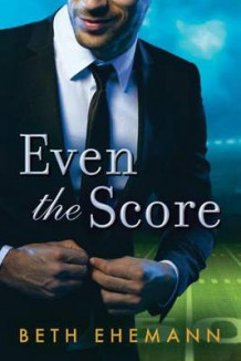 Even the Score av Beth Ehemann (Heftet)