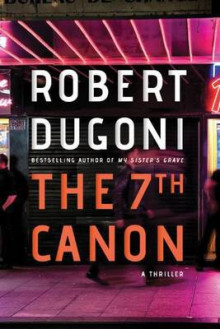 The 7th Canon av Robert Dugoni (Heftet)