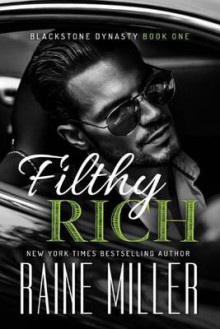 Filthy Rich av Raine Miller (Heftet)