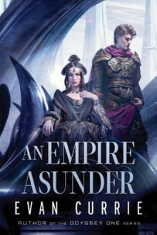 An Empire Asunder av Evan Currie (Heftet)