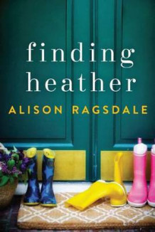 Finding Heather av Alison Ragsdale (Heftet)