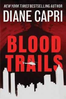Blood Trails av Diane Capri (Heftet)
