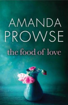 The Food of Love av Amanda Prowse (Heftet)