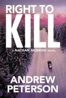 Right to Kill av Andrew Peterson (Heftet)