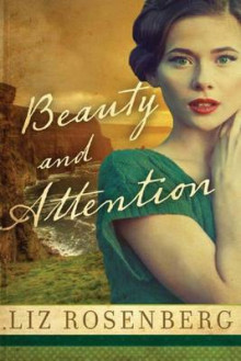 Beauty and Attention av Liz Rosenberg (Heftet)
