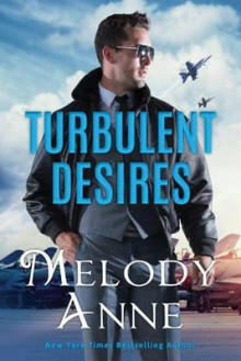 Turbulent Desires av Melody Anne (Heftet)